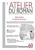 Alain Absire: L'atelier du roman, N° 60 (French Edition)