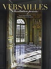 Versailles ; invitation privée