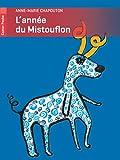 Chapouton, Anne-Marie: L'Annee Du Mistouflon (French Edition)