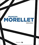 Serge Lemoine: Francois Morellet (French Edition)
