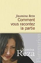 Comment vous racontez la partie by Yasmina…