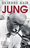Deirdre Bair: Jung (French Edition)
