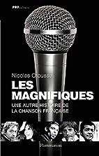 Les Magnifiques : Une autre histoire de la…