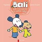 BALI S'OCCUPE DE SA PETITE SOEUR by…