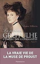 La comtesse Greffulhe : l'ombre des…