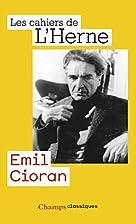 Emil Cioran by Cahiers de l'Herne