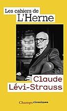 Claude Levi-Strauss : Les cahiers de l'Herne…
