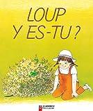 Anne-Marie Chapouton: Chapouton/Loup Y-Es-Tu (French Edition)