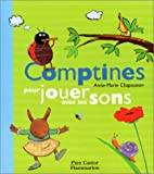 Chapouton, Anne-Marie: Comptines pour jouer avec les sons (French Edition)