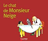 Chapouton, Anne-Marie: Le Chat de Monsieur Neige (French Edition)