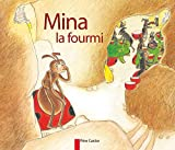 Chapouton, Anne-Marie: Mina LA Fourmi (French Edition)