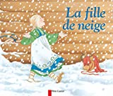 Giraud, Robert: La Fille de neige (French Edition)