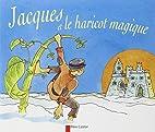 Jacques et le haricot magique by Robert…