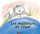 Chapouton, Anne-Marie: Les Malheurs de César (French Edition)