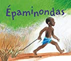 Épaminondas by Odile Weulersse