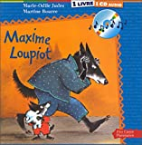 Judes, Marie-Odile: Maxime Loupiot (1 livre + 1 CD audio) (French Edition)