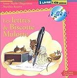 Chapouton, Anne-Marie: Les Lettres de Biscotte Mulotte (1 livre + 1 CD audio) (French Edition)