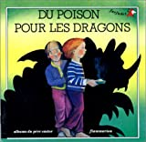 Chapouton, Anne-Marie: Du poison pour les dragons (French Edition)