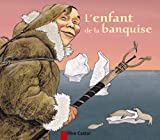 Robert Giraud: L'enfant de la banquise (French Edition)