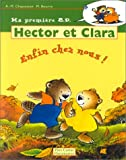 Anne-Marie Chapouton: Hector et Clara, enfin chez nous ! (French Edition)