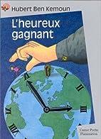 L'Heureux Gagnant by Hubert Ben Kemoun