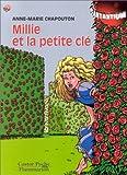 Chapouton, Anne-Marie: Millie et la petite clé (French Edition)