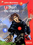 Morressy, John: La Main du diable (French Edition)