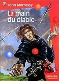 Morressy, John: La Main du diable (French Edition)