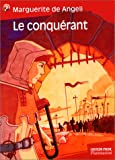 Angeli, Marguerite de: Le Conquérant (French Edition)