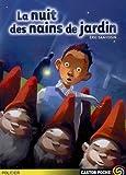 Sanvoisin, Eric: La Nuit des nains de jardin (French Edition)