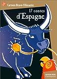 Bravo-Villasante, Carmen: Dix-sept contes d'Espagne (French Edition)
