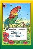Chapouton, Anne-Marie: Chapouton/Chiche Pois Chiche (French Edition)