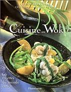 Cuisine au Wok by Bruno Ballureau