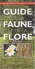 Guide de la faune et de la flore. Edition…