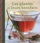 Les plantes et leurs bienfaits by…