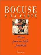 Bocuse a la carte by Bocuse/Blaunac (de)