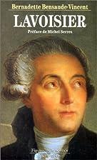 Lavoisier: Memoires d'une revolution…