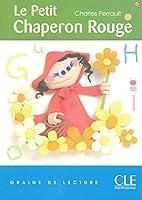 Graine de Lecture: Le Petit Chaperon Rouge…