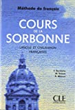 Berchiche, Y.: Cours de la Sorbonne: Langue Et Civilisation Francaises (Methode de Francais) (French Edition)