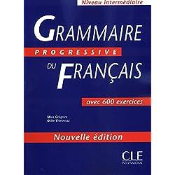 Grammaire progressive du francais avec 600 exercices