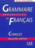 Grammaire Progressive Du Francais Corrigés…