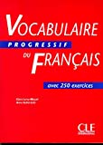 Not Available: Vocabulaire Progressif Vocabulaire Progressif - Livre: Niveau Intermediaire