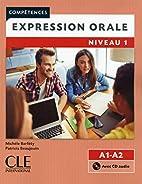 Expression orale 1 - Niveaux A1/A2 - Livre…
