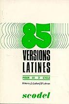 85 versions latines, élève by…