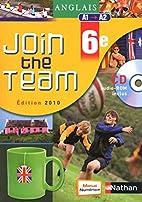 Anglais 6e Join the team : A1/A2…