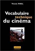 VOCABULAIRE TECHNIQUE DU CINEMA by Vincent…