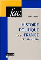 Histoire politique de la France de 1814 à…
