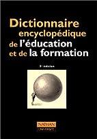 Dictionnaire encyclopédique de l'éducation…
