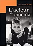Nacache, Jacqueline: L'acteur de cinema (French Edition)
