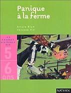 Panique à la ferme by Arturo Blum